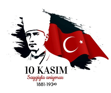 Commemorative date November 10, 1938 day of Kemal Ataturks death, the first President of the Republic of Turkey. Translation from Turkish - we respectfully commemorate. Vector illustration. 일러스트