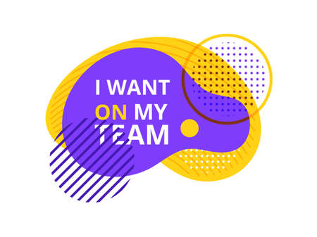 I want on my team badge, label