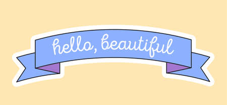 Cute fashion patch with hello beautiful on blue ribbon