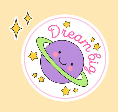 Cute fashion patch with dream big lettering on top of colorful planet with face