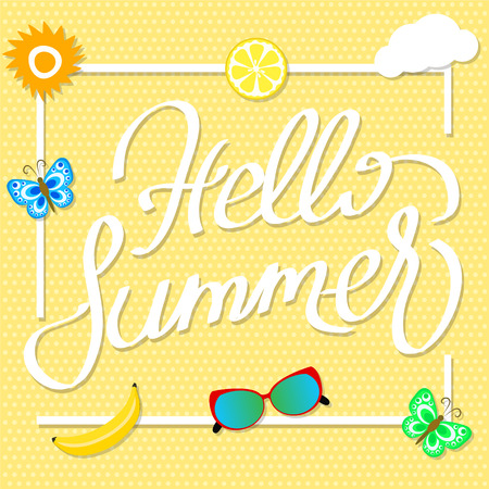 Hand writting Hello Summer on summer background with fruit slices, butterfly, glasses, sun and clouds. vector illustration