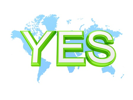 Green word YES and world's map.3d rendered.Isolated on white background. Stock Photo - 12219504