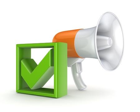 speaking trumpet: Orange megaphone and green tick mark