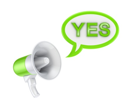speaking trumpet: Megaphone and word YES