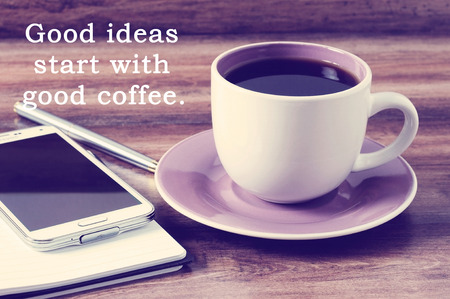 Inspirational Life Quote With Phrase Good Days Start With Coffee With Retro  Style Background Photo