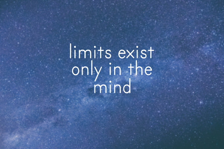Motivational and inspirational quote - Limits exist only in the mind Stock Photo