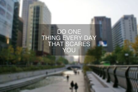Inspirational Quotes - Do one thing every day that scares you. Imagens