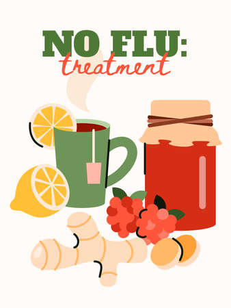 No flu treatment poster with home remedy cures - hot tea with lemon, berry jam and ginger root. Cartoon vector illustration of organic medicine methods,