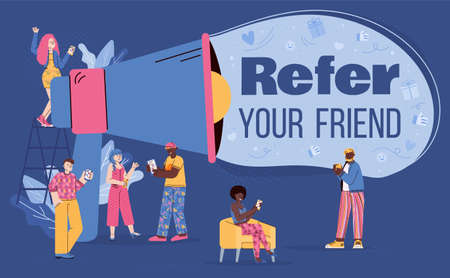 Conceptual banner with shout in megaphone - refer your friend. Teamwork in marketing and business, referring and sharing info between friends or colleagues. Vector illustration.