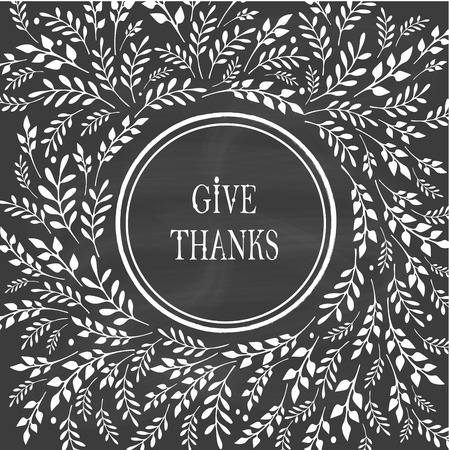 to thank: Card for Thanksgiving Day on the blackboard with floral design