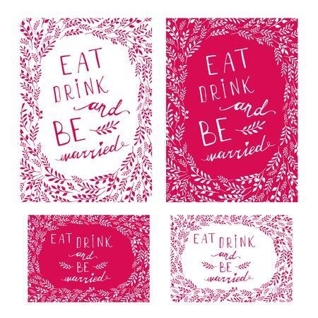 wedding frame: Poster wedding lettering Eat drink and be married. Stylized hand drawing. Illustration