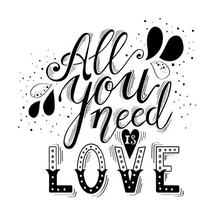 Alles wat je nodig hebt is liefde hand belettering en decoratie. Wenskaart print op T-shirts en tassen.