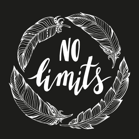 limits: No limits handdrawn phrase with boho design elements. Hand lettering poster.