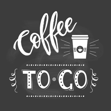 coffee to go: Coffee to go lettering popster on blackboard