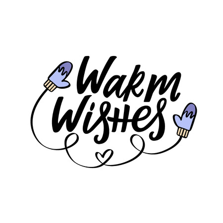 Warm wisches greeting card with hand lettering. Handdrawn vector illustration.