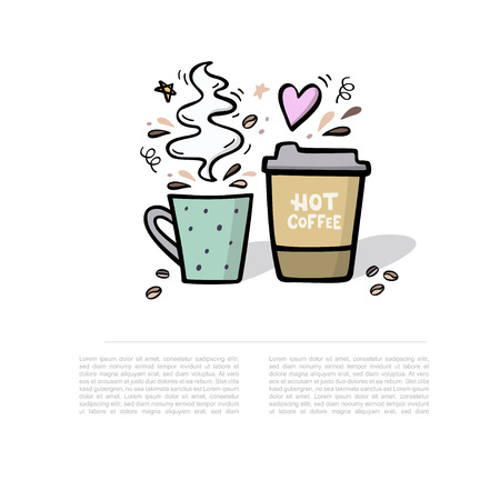 Coffee handdrawn illustration with space for your text. Coffee to go and coffee cup with steam cute vector illustration with handdrawn design elements Illusztráció