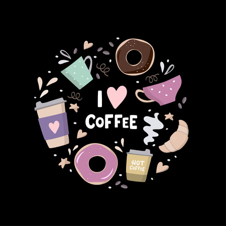 I love coffee Round composition with coffee illustrations. Coffee to go, coffee pots, cups,croissant, cookie and design elements. Handdrawn vector illustration on black background Imagens - 126049489