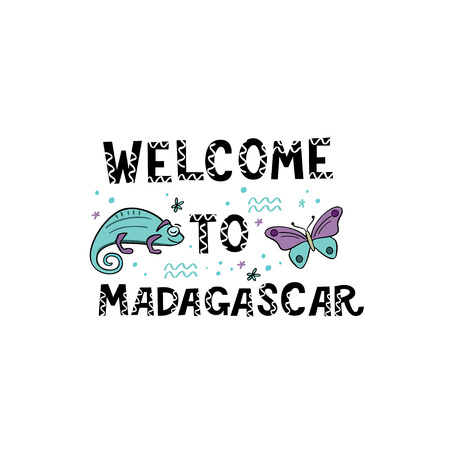 Welcome to Madagascar. Handlettering frase with handdrawn chameleon and butterfly with design elements. Vector illustration  イラスト・ベクター素材