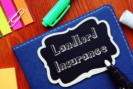 Financial concept about Landlord Insurance with inscription on the sheet.