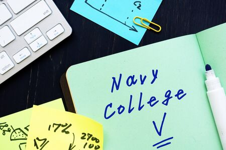 Educational concept meaning Navy College with sign on the piece of paper.