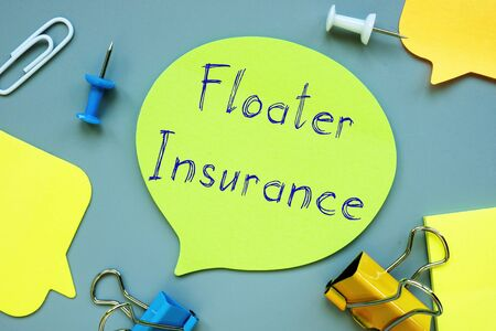 Floater Insurance  sign on the piece of paper. Фото со стока