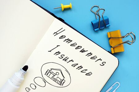 Conceptual photo about Homeowners Insurance with written text.