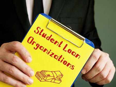 Business concept meaning Student Loan Organizations with inscription on the piece of paper.