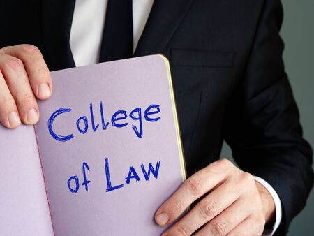Educational concept meaning College Of Law with phrase on the sheet.