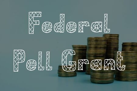 Federal Pell Grant phrase on the piece of paper.
