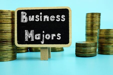 Educational concept meaning Business Majors with inscription on the page.
