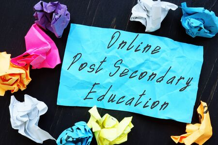 Business concept about Online Post Secondary Education with inscription on the piece of paper.