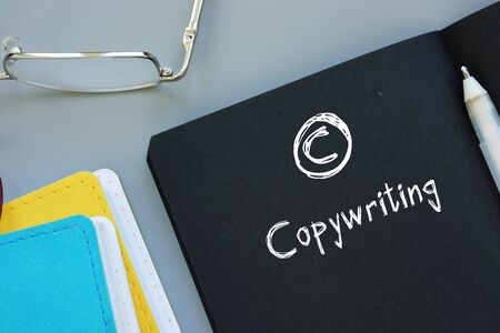 Conceptual photo about Copywriting with handwritten text.