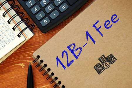 Business concept meaning 12B-1 Fee with phrase on the page.