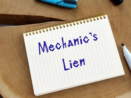 Mechanic's Lien phrase on the page.