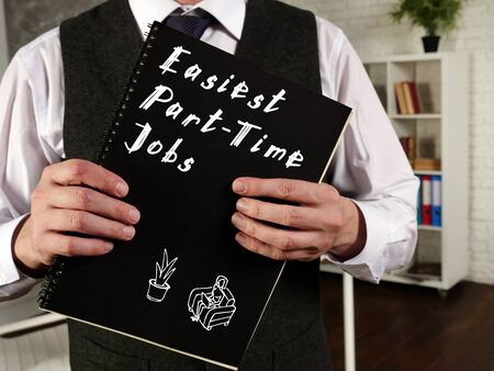 Business concept about Easiest Part-Time Jobs with inscription on the piece of paper.