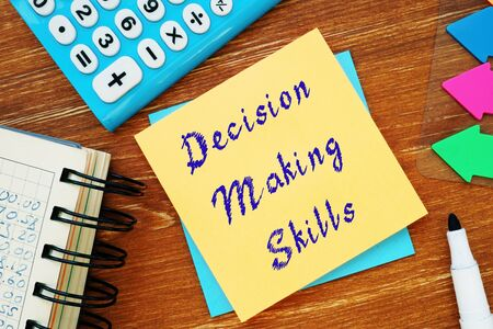 Career concept about Decision-Making Skills with inscription on the sheet.