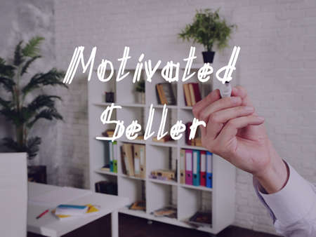 Business concept meaning Motivated Seller with sign on the piece of paper.