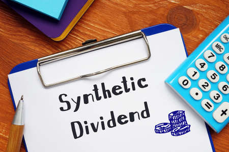 Synthetic Dividend sign on the piece of paper.
