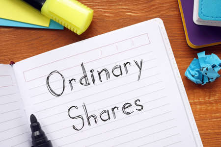 Financial concept about Ordinary Shares with phrase on the page.