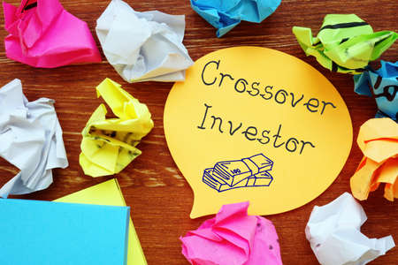 Financial concept about Crossover Investor with phrase on the page.