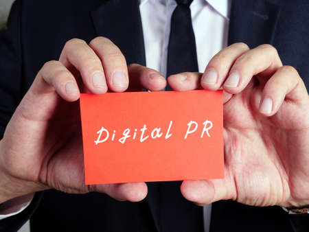 Business concept about Digital PR with phrase on the sheet.