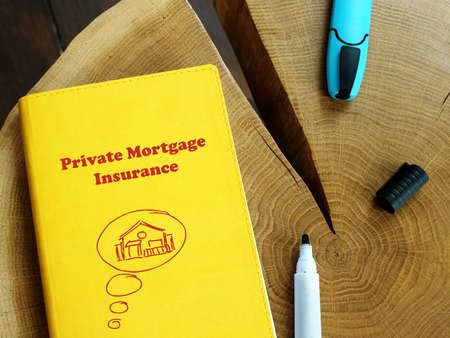Business concept about Private Mortgage Insurance with inscription on the sheet.