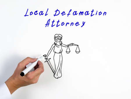 Conceptual photo about Local Defamation Attorney with written text.