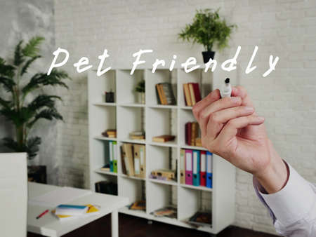 Business concept about Pet Friendly with phrase on the piece of paper.
