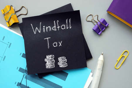 Conceptual photo about Windfall Tax with handwritten phrase.