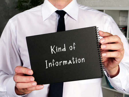 Juridical concept about Kind of Information with phrase on the sheet.