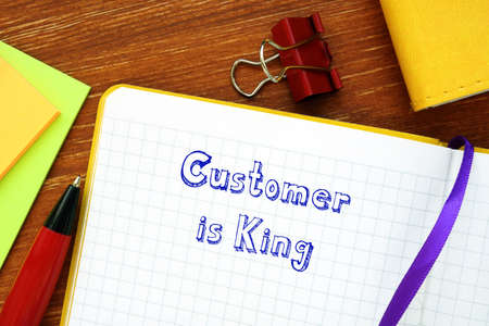 Customer is King inscription on the sheet.