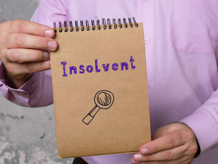 Business concept meaning Insolvent with phrase on the page.