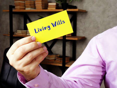 Conceptual photo about Living Wills with handwritten text.