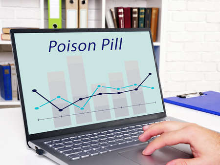 Financial concept about Poison Pill with sign on the sheet.